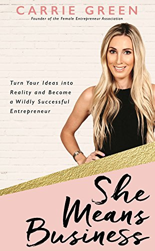 she-means-business-turn-your-ideas-into-reality-and-become-a-wildly-successful-entrepreneur