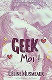 Geek Moi !