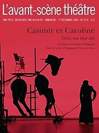 Casimir et caroline - L'avant-scène théâtre n°1274 par Ödön von Horváth