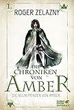 Die neun Prinzen von Amber: Die Chroniken von Amber 1 (German Edition)