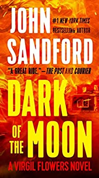 Dark of the Moon (A Virgil Flowers Novel, Book 1) von [Sandford, John]