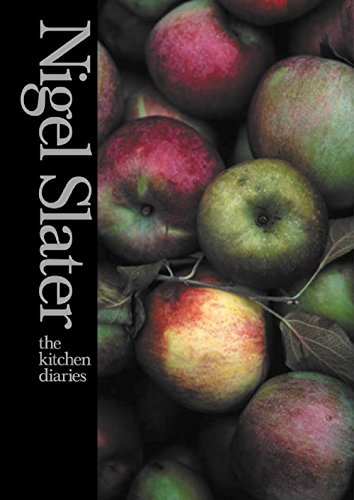 The Kitchen Diaries: A Year in the Kitchen por Nigel Slater