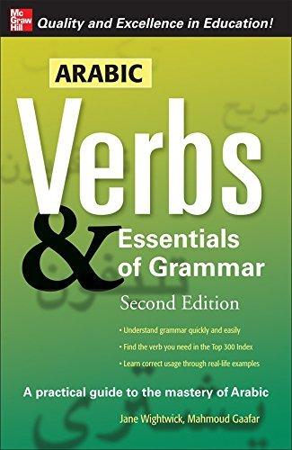 Arabic Verbs & Essentials of Grammar, 2E (Verbs and Essentials of Grammar Series) by Jane Wightwick (2007-10-19)