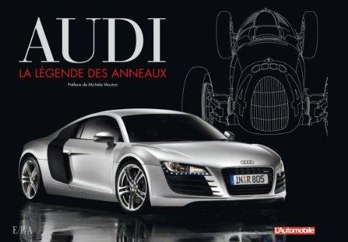 Audi, la légende des anneaux