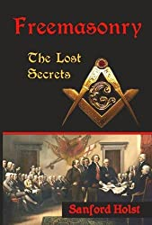 Freemasonry: The Lost Secrets