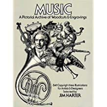 Music: A Pictorial Archive of Woodcuts and Engravings (Dover Pictorial Archives) by Jim Harter (1980-01-01)