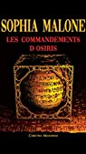 SOPHIA MALONE: Les Commandements d'Osiris par Melkonian