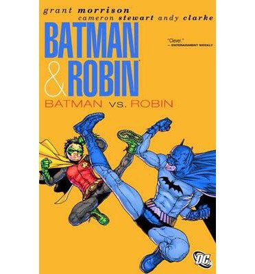 [(Batman & Robin Vol. 2 Batman vs. Robin)] [Author: Grant Morrison] published on (November, 2011)