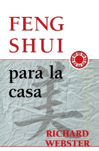 Feng Shui para la casa (Spanish Feng Shui Series) by Richard Webster (2002-09-08) par Richard Webster