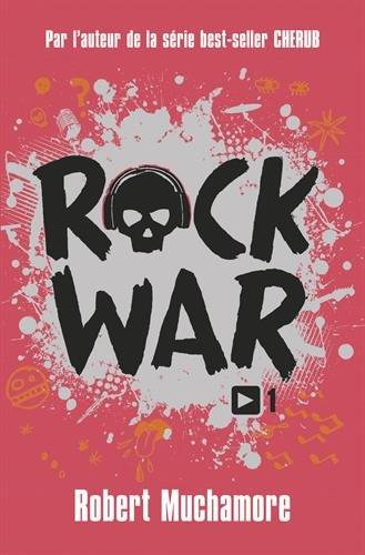 Rock War, Tome 1 :