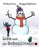Peggy Hoffmann, Holly Loose: Lisa und der Schneeman