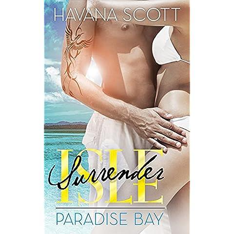 Paradise Bay: Resort 1 (Surrender Isle Series) (English