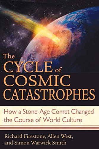 The Cycle of Cosmic Catastrophes: How a Stone-Age Comet Changed the Course of World Culture (English Edition)