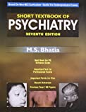 Short Textbook of Psychiatry (Based on New MCI Curriculum, Useful for Undergraduate Exams)