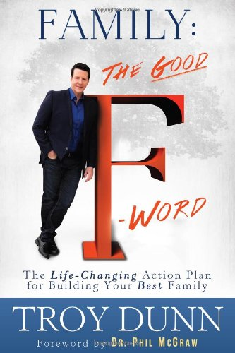 Family: The Good Afa Word: The Life-Changing Action Plan for Building Your Best Family