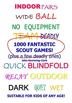 1000 Fantastic Scout Games! by [Hemming-Clark, John]