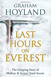 Last Hours on Everest by Graham Hoyland (2013-05-23)