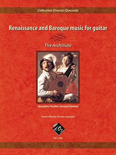 Renaissance and Baroque Music for Guitar Guitare