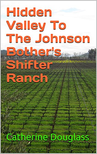 hidden-valley-to-the-johnson-bothers-shifter-ranch-english-edition