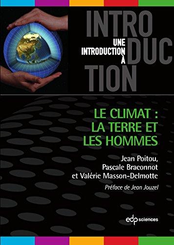 Climat, la Terre et les Hommes (le)