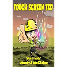 TouchScreenTed: New Friends