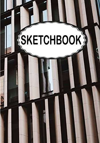 Sketchbook: Window : 110 Pages of 7' x 10' Blank Paper for Drawing (Sketchbooks)