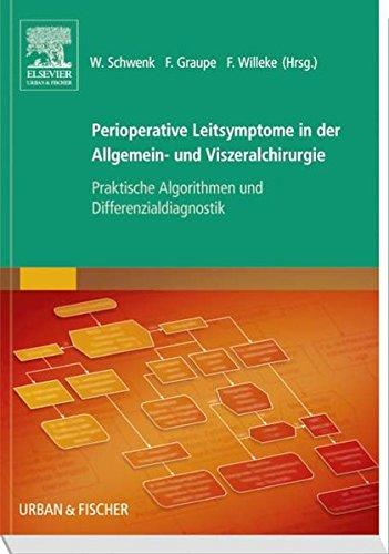 Perioperative Leitsymptome in der Allgemein- und Viszeralchirurgie: Praktische Algorithmen und Differenzialdiagnostik