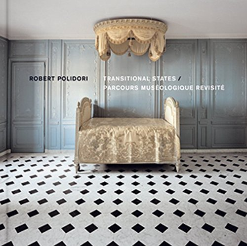 Coffret Parcours muséologique revisité : Tome 1, Transitional States ; Tome 2, Attempting to achieve an approximate order ; Tome 3, Upon closer scrutiny par Robert Polidori
