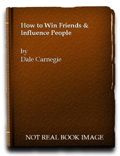 how-to-win-friends-and-influence-people-by-dale-carnegie-1938-08-01