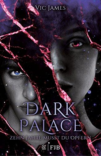 Dark Palace – Zehn Jahre musst du opfern: Band 1