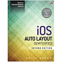 iOS Auto Layout Demystified (2nd Edition) (Mobile Programming) by Erica Sadun (2013-11-09)