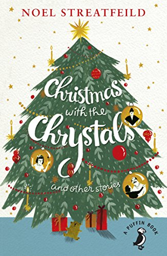 Christmas with the Chrystals : and other stories