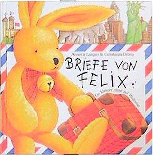 Briefe von Felix: Ein kleiner Hase auf - Brief Bücher