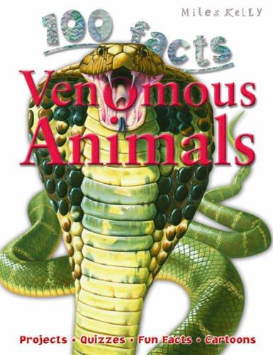 100 Facts - Venomous Animals por Miles Kelly