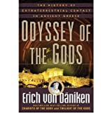 [( Odyssey of the Gods: The History of Extraterrestrial Contact in Ancient Greece )] [by: Erich von Däniken] [Oct-2011]