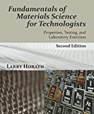 Fundamentals of Materials Science for Technologists: Properties, Testing, and Laboratory Exercises