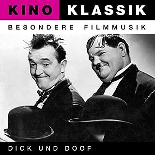 Kino Klassik - Besondere Filmmusik: Dick und Doof