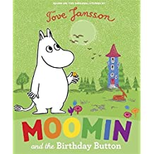 Moomin and the Birthday Button by Tove Jansson (2010-07-01)