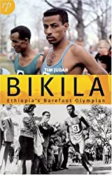 Bikila: Ethiopia's Barefoot Olympian by Tim Judah (2008-07-03)