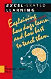 Excel-Erated Learning: Explaining in Plain English How Dogs Learn and How Best to Teach Them[ EXCEL-ERATED LEARNING: EXPLAINING IN PLAIN ENGLISH HOW DOGS LEARN AND HOW BEST TO TEACH THEM ] by Reid, Pamela J. (Author ) on Oct-01-1996 Paperback