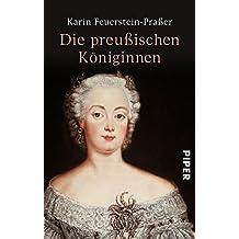 Die preußischen Königinnen