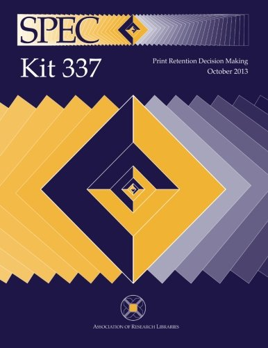 Retention Kit (SPEC Kit 337: Print Retention Decision Making)