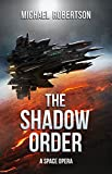 The Black Hole (The Shadow Order Book One) by Mike Robertson