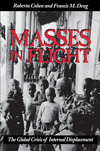 Masses in Flight: The Global Crisis of Internal Displacement by Roberta Cohen (1-Mar-1998) Paperback