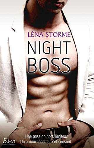 Night Boss T2 (Big Boss) par Léna Storme