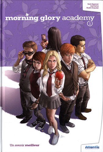 Morning Glory Academy Tome 1