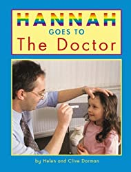 Hannah Goes to the Doctor by Helen Dorman (2005-09-15)