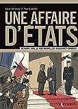 Une affaire d¹États : Octobre 1995, le juge Borrel est assassiné (Une affaire d'etats - Le juge Borrel) (French Edition)