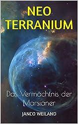 Neoterranium: Das Vermächtnis der Marsianer