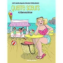 Quatre soeurs, Tome 4 : Geneviève